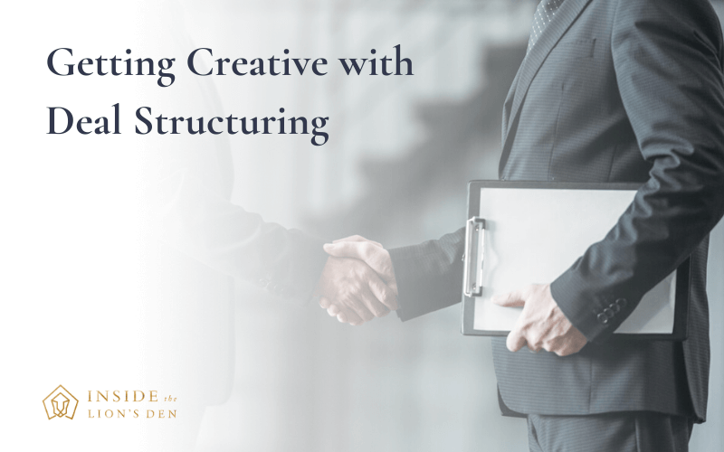 Getting Creative with Deal Structuring