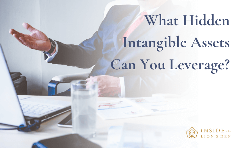 What Hidden Intangible Assets Can You Leverage?