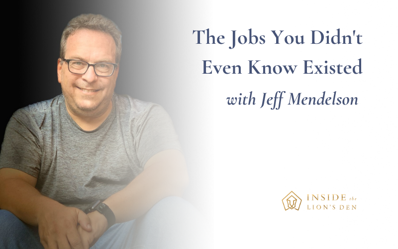 The Jobs You Didn't Even Know Existed with Jeff Mendelson
