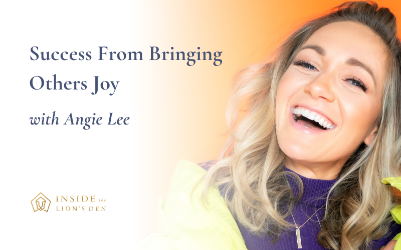 Success From Bringing Others Joy with Angie Lee